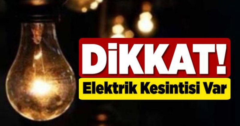 2 Mahallede Elektrik Kesintisi Uygulanacak