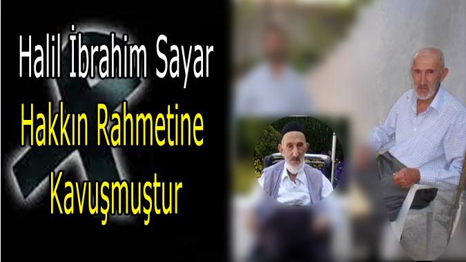 Halil İbrahim Sayar Vefatı