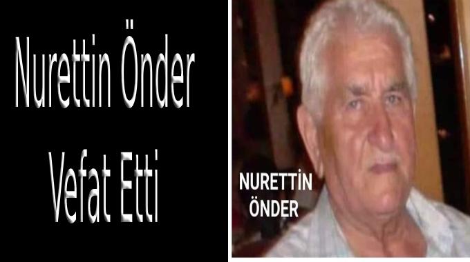 Nurettin Önder Vefat Etti