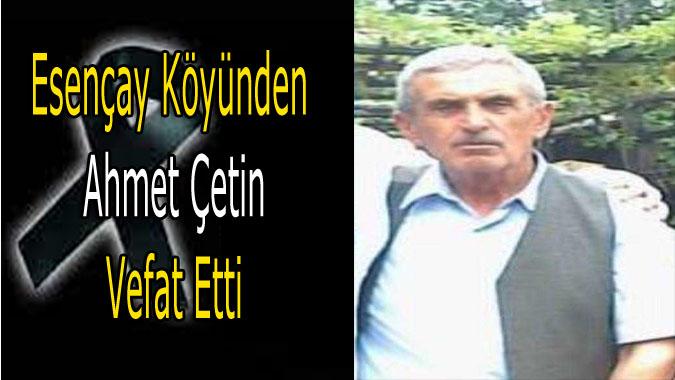 Ahmet Çetin Vefat etti