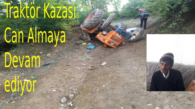 Traktör kazası can almaya devam ediyor