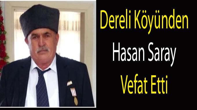 KIBRIS GAZİSİ Hasan Saray HAYATINI KAYBETTİ