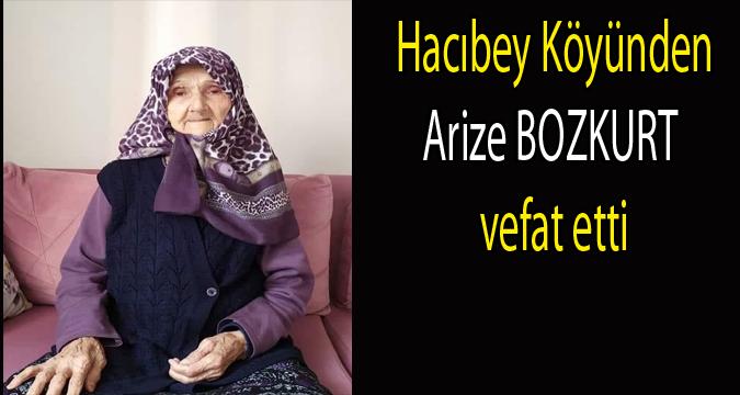 Arize BOZKURT vefat etti