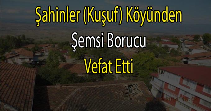 Şemsi Borucu vefat etti