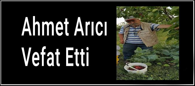 Ahmet Arıcı Vefat Etti