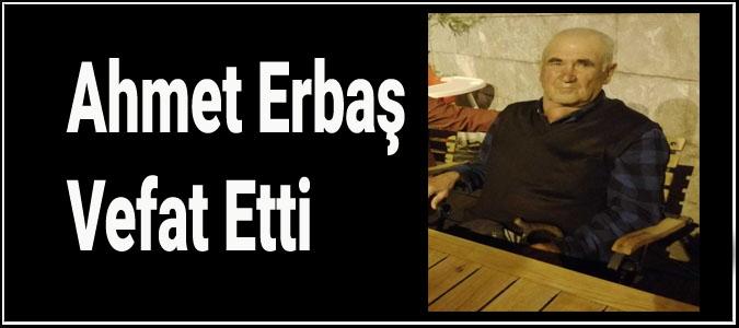 Ahmet Erbaş Vefat Etti