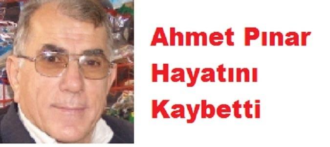 AHMET PINAR HAYATINI KAYBETTİ