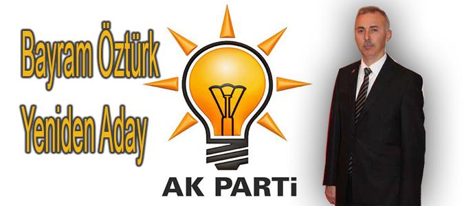 AKP'NİN BELEDİYE BAŞKAN ADAYI BAYRAM ÖZTÜRK