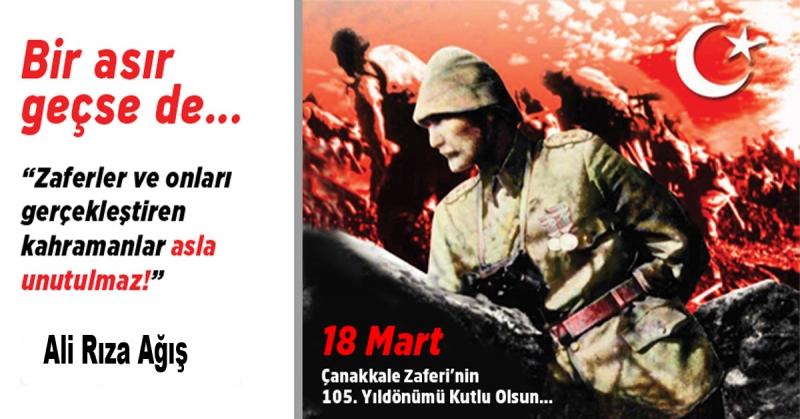Ali Rıza Ağış - 18 Mart Çanakkale Zaferi ve Şehitleri Anma Günü Mesajı
