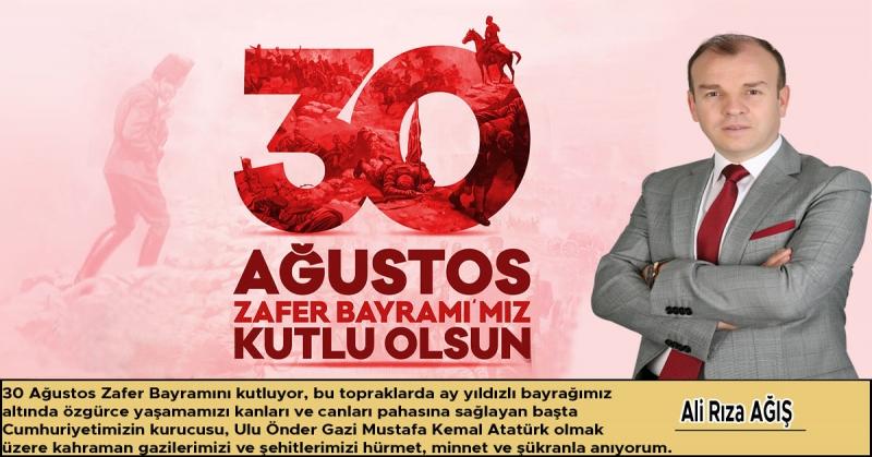 Ali Rıza Ağış - 30 Ağustos Zafer Bayramı Kutlaması