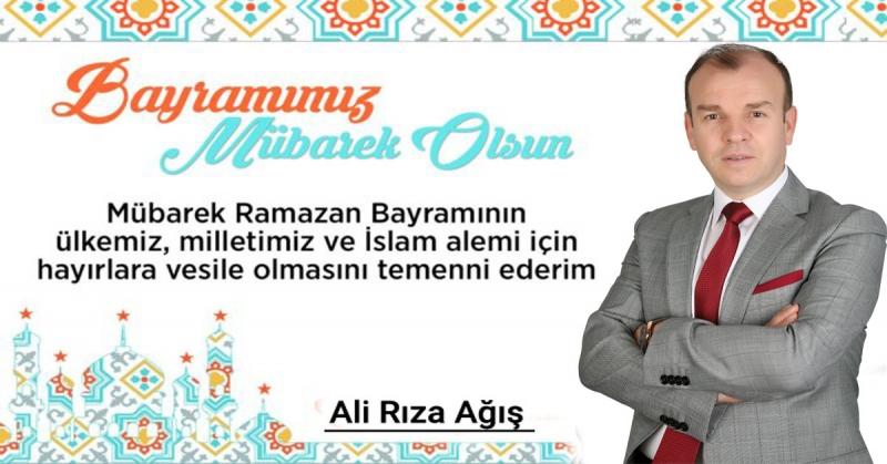 Ali Rıza AĞIŞ - Ramazan Bayramı Kutlaması