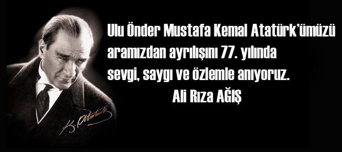 Ali Rıza Ağış'ın 10 Kasım Mesajı