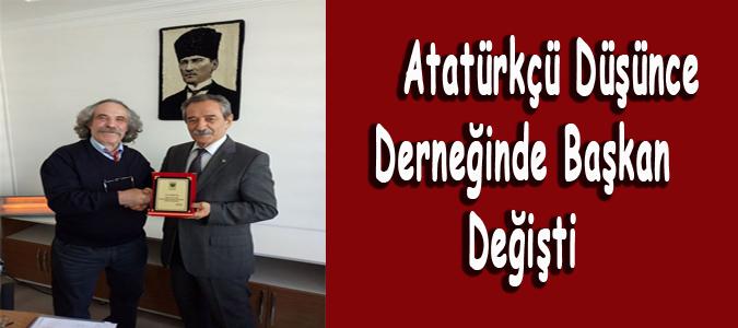 Atatürkçü Düşünce Derneğinde Başkan Değişti