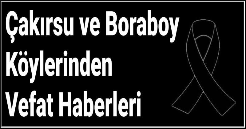 Çakırsu ve Boraboy Köylerinden Vefat Haberleri