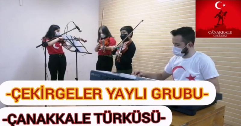 'Çekirgeler Yaylı Grubu'ndan Çanakkale Türküsü
