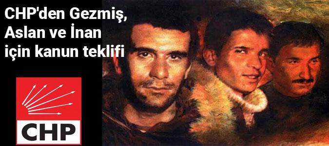 CHP'den Gezmiş, Aslan ve İnan için kanun teklifi