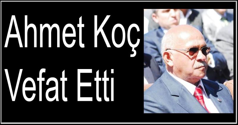 Darma Eski Belediye Başkanı Ahmet Koç Vefat Etti