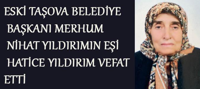 Eski Belediye Başkanı Nihat YILDIRIM 'ın Eşi hakkın Rahmetine Kavuşmuştur
