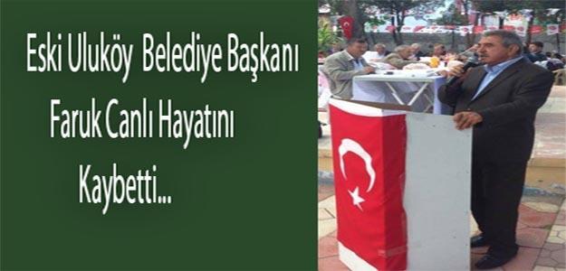 FARUK CANLI HAYATINI KAYBETTİ..!