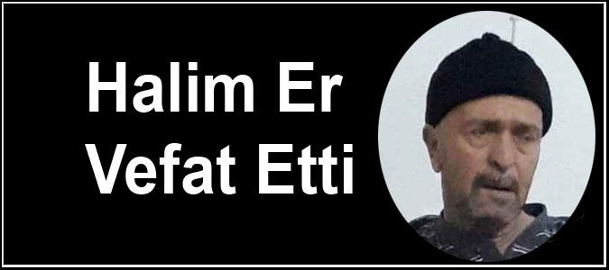 Halim Er Vefat Etti
