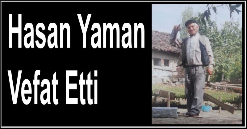 Hasan Yaman Vefat Etti