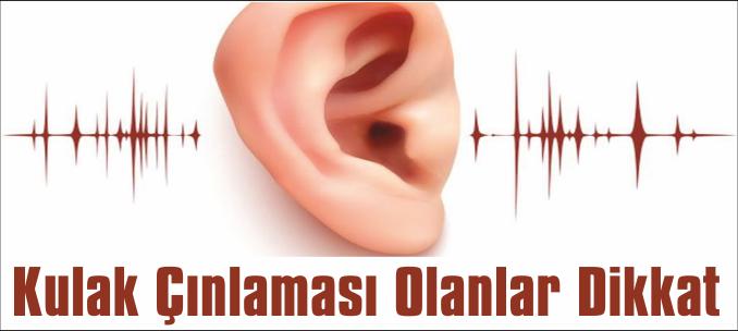 Kulak Çınlaması Olanlar Dikkat