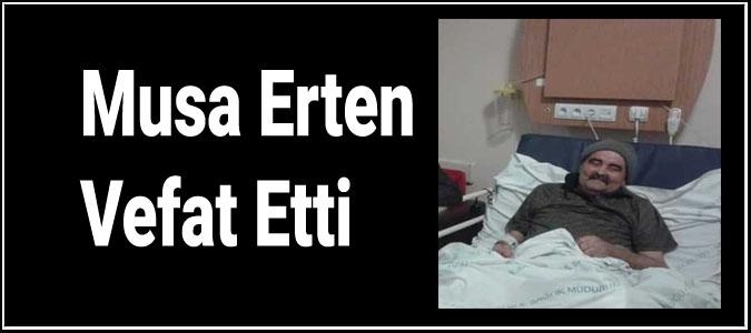 Musa Erten Vefat Etti