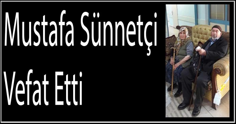 Mustafa Sünnetçi Vefat Etti