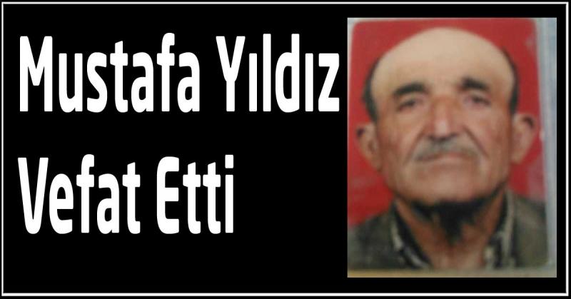 Mustafa Yıldız Vefat Etti