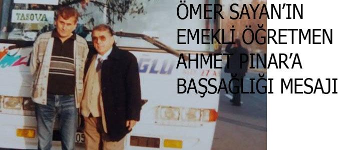 Ömer Sayan'ın Başsağlığı mesajı
