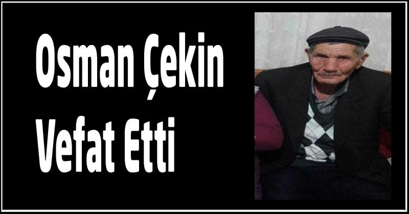 Osman Çekin Vefat Etti