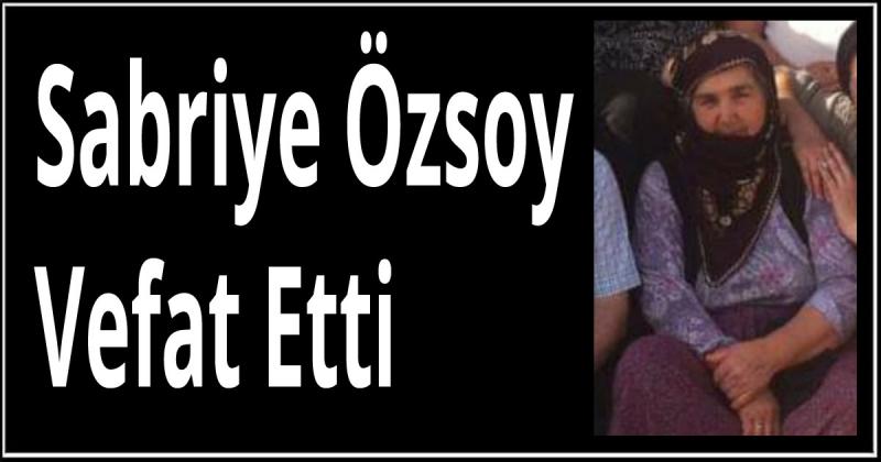 Sabriye Özsoy Vefat Etti