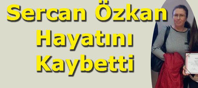 Sercan Özkan Covid 19 a Yenik Düştü