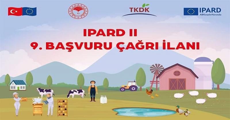 (TKDK) IPARD-II 9. Başvuru Çağrısı İçin İlana Çıktı