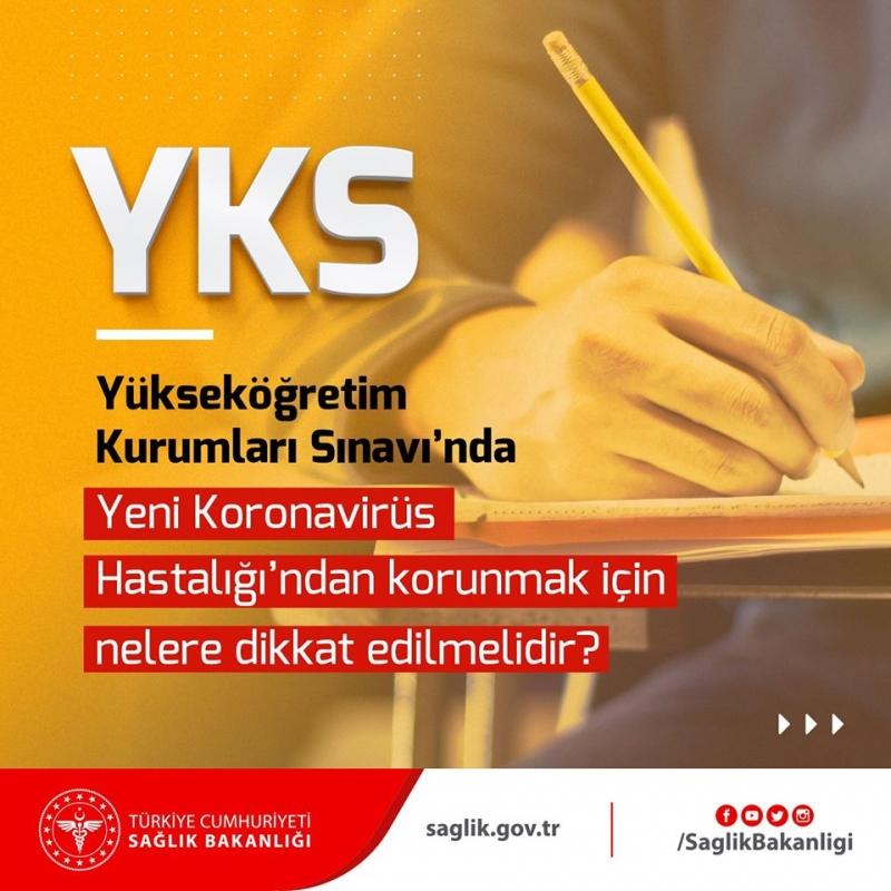Yükseköğretim Kurumları Sınavı'nda (YKS) Yeni Koronavirüs Hastalığı'ndan korunmak için nelere dikkat edilmelidir?