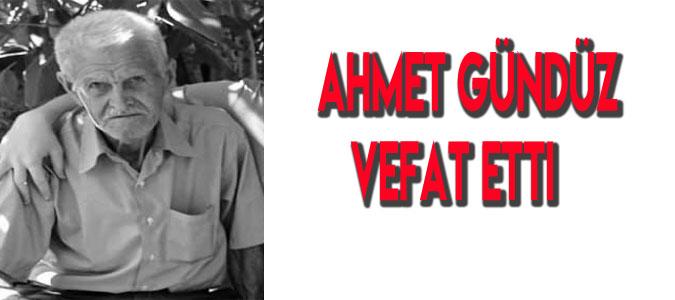 Ahmet Gündüz Hayatını Kaybetti
