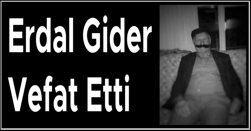 Erdal Gider Vefat Etti
