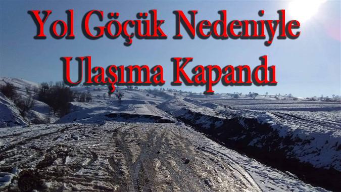 Hacıbey Kızgüldüren Arasındaki Yol Ulaşıma Kapandı