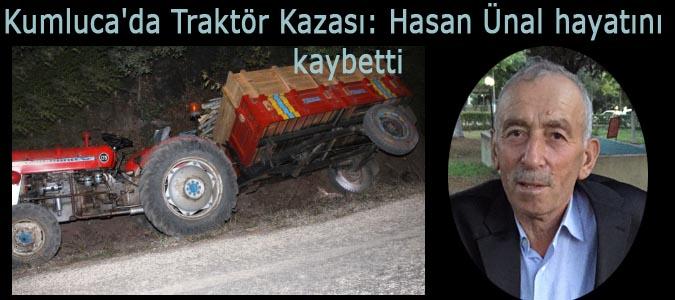 Kumluca'da Traktör Kazası: Hasan Ünal hayatını kaybetti